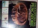 Enciclopedia del pescatore- tecniche 1981