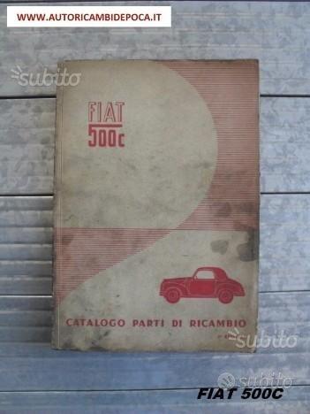 Catalogo Parti di Ricambio - Fiat 500C Topolino