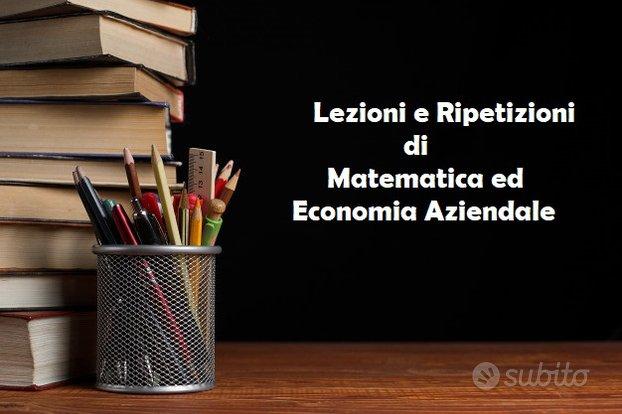 Lezioni e ripetizioni di Economia aziendale e Mate