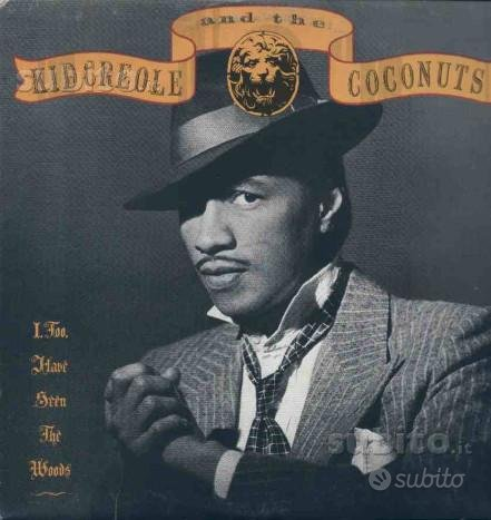 Kid creole and. - i, too, have seen the woods lp