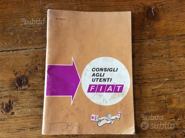 Manuale originale consigli agli utenti Fiat '68