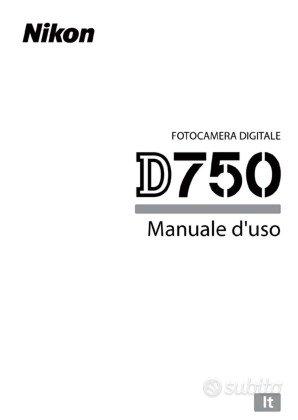 Libretto Manuale Istruzioni Nikon D750 D 750