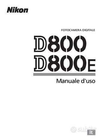 Libretto Manuale Istruzioni Nikon D800 D 800