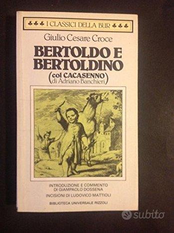 Bertoldo Bertoldino (col Cacasenno)