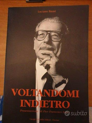 Voltandomi idietro, Luciano Bausi