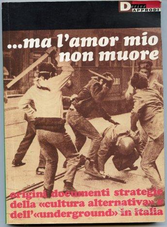 Ma l'amor mio non muore - Libri e Riviste In vendita a Bergamo