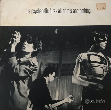 The psychedelic furs- all of this and nothing