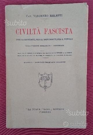 Libro -Civiltà Fascista - di Vincenzo Meletti 1933