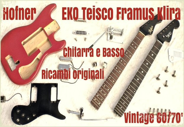 Ricambi HOFNER - EKO chitarre bassi Vintage 60/70