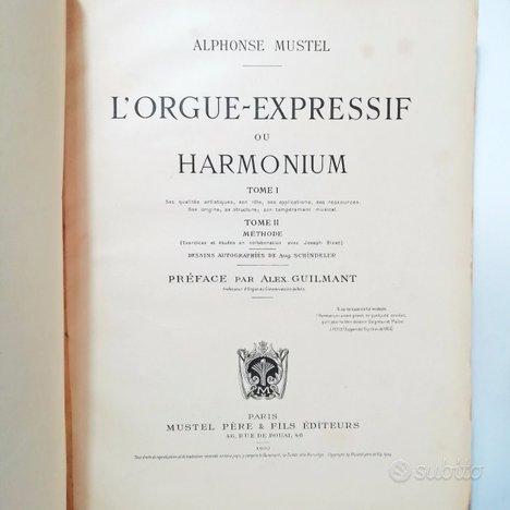 1903 - l'orgue expressif ou harmonium - a. mustel