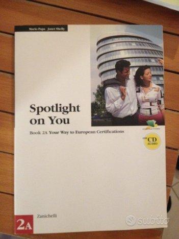 Libro inglese Spotlight on You per certificazioni