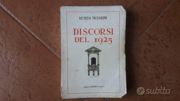 Discorsi del 1925 -Benito Mussolini ed. Alpes 1926
