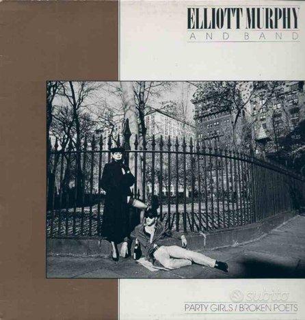 Elliott murphy and band - party girls/broken.lp