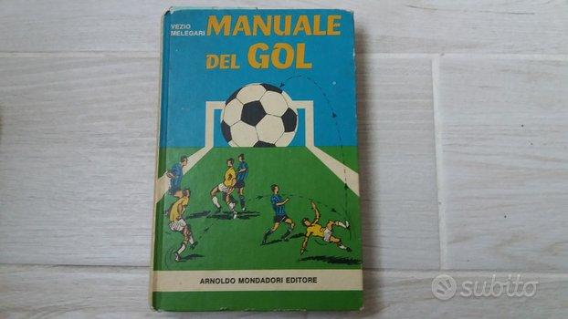 Libro manuale del gol prima edizione 1974