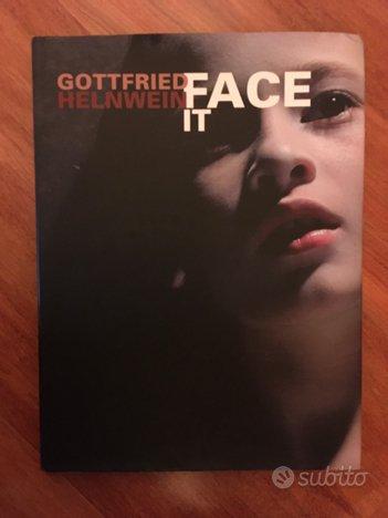 Gottfried Helnwein - Face it