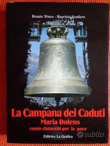 Libro La Campana dei caduti Maria Dolens