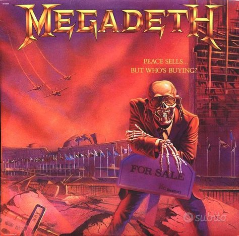 Megadeth ?- Peace Sells. But Who's Buying?
