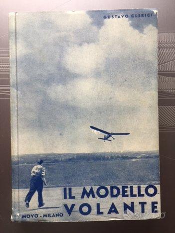 IL MODELLO VOLANTE di Clerici Gustavo, 1942