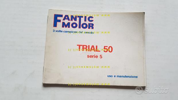 Fantic Motor 50 Trial Serie 5 1989 Manuale Uso