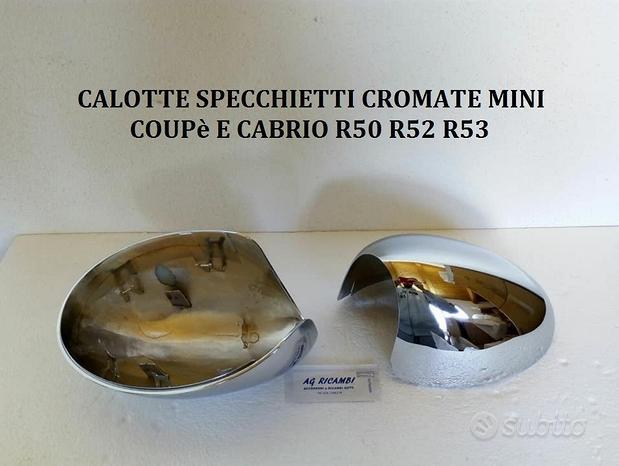 Calotte Cromate Mini 2001 - 2006 R50 R52 R53