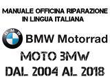 Manuale Officina in IT. BMW MOTORRAD 2004 - 2018