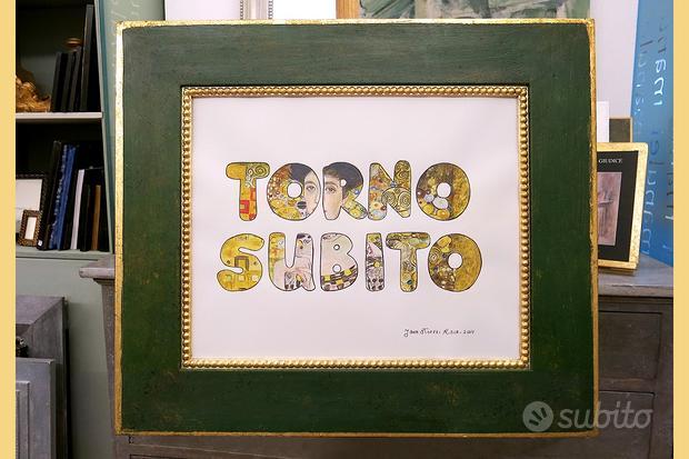 Collezione quadri TORNO SUBITO di John Strozzi