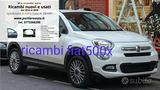 Fiat 500x Ricambi seminuovi perfetti