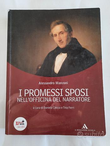 I Promessi Sposi nell'officina del narratore