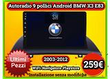 Stereo Android 9 pollici | BMW X3 E83 | 2003-2012