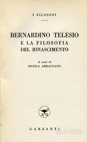 Bernardino Telesio e La Filosofia del Rinascimento