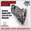 Cambio Honda CRV 2.0 B 4x4 manuale anno '02