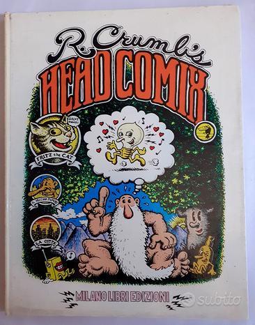 HEAD COMIX - ROBERT CRUMB - Milano Libri, 1973