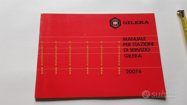 Gilera 200 T4 1981 manuale officina originale moto