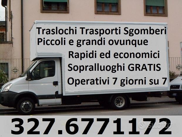Trasporti Traslochi smontaggio arredi Sgomberi 7gg
