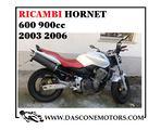 Ricambi Hornet 2003 2006 600 900