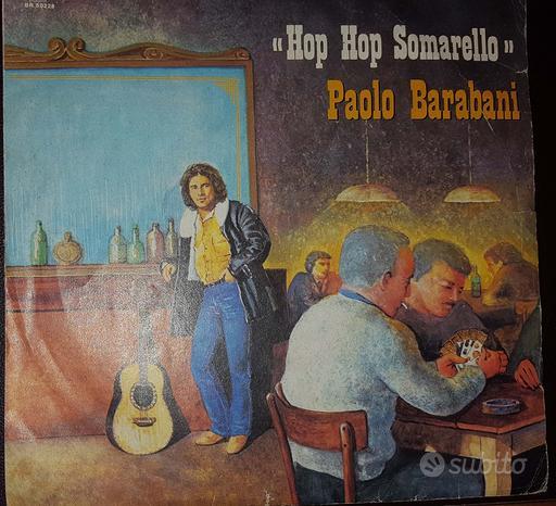 Paolo Barabani - 45 giri Hop Hop Somarello